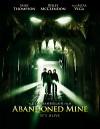 Заброшенная шахта (2013) — скачать фильм MP4 — Abandoned Mine