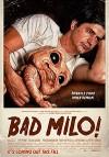 Майло (2013) — скачать фильм MP4 — Bad Milo!