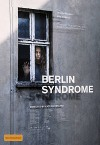 Берлинский синдром (2017) скачать на телефон бесплатно
