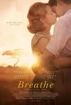 Дыши ради нас (2017) — скачать фильм MP4 — Breathe