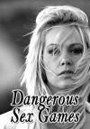 Опасные сексуальные игры (2004) — скачать фильм MP4 — Dangerous Sex Games