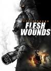 Уязвимая плоть (2011) — скачать фильм MP4 — Flesh Wounds