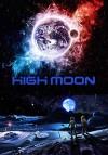 Раскалённая Луна (2014) — скачать фильм MP4 — High Moon