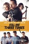 Убей меня три раза (2014) — скачать на телефон бесплатно в хорошем качестве