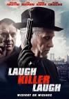 Смейся, убийца, смейся (2015) — скачать на телефон бесплатно в хорошем качестве