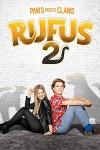 Руфус 2 (2017) скачать бесплатно в хорошем качестве