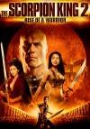 Царь скорпионов 2: Восхождение воина (2008) — скачать бесплатно