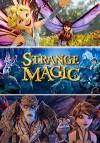 Странные чары (2015) — скачать мультфильм MP4 — Strange Magic