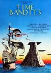 Бандиты времени (1981) — скачать фильм MP4 — Time Bandits
