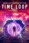 В кольце времени (2020) — скачать фильм MP4 — Time Loop