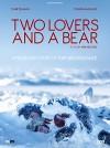 Влюбленные и медведь (2016) — скачать на телефон бесплатно в хорошем качестве