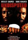 Обсуждению не подлежит (2002) — скачать фильм MP4 — Undisputed