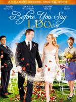 Прежде, чем ты скажешь «да» (2009) — скачать бесплатно
