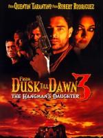 От заката до рассвета 3: Дочь палача (2000) скачать на телефон бесплатно mp4