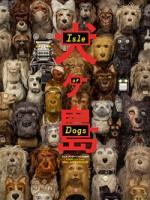 Остров собак (2018) скачать на телефон бесплатно mp4