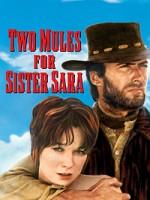 Два мула для сестры Сары (1970) скачать на телефон бесплатно mp4