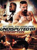 Неоспоримый 3 (2010) — скачать бесплатно